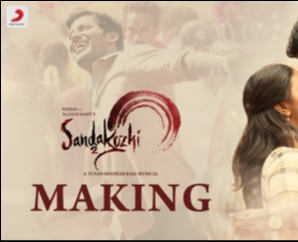 Sandakozhi 2 Making Video