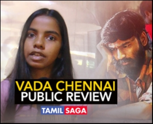 Vada Chennai Public Review